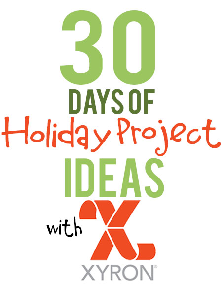 Xyron-30-days-of-holiday-project-ideas-V7