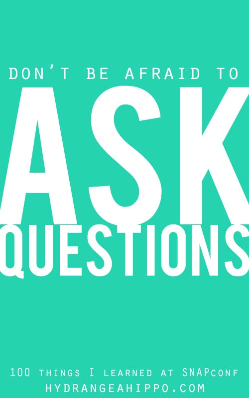 SNAP-Ask-Questions-Quote-Art-Hydrangea-Hippo