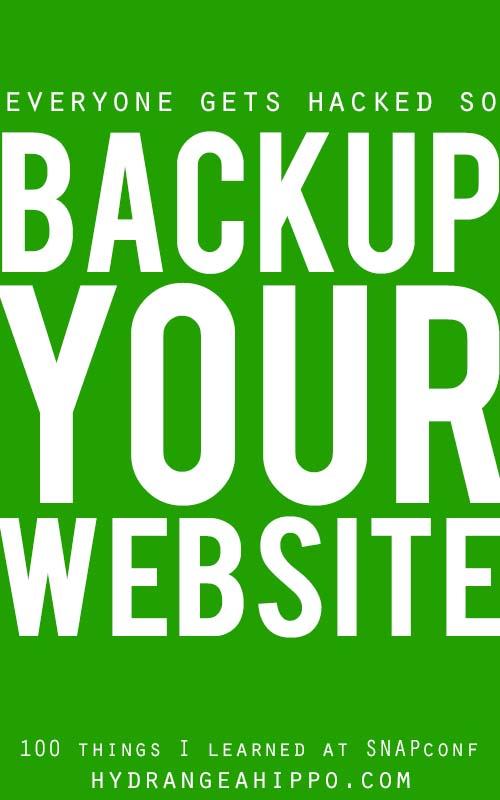 SNAP-Backup-Your-Website-Quote-Art-Hydrangea-Hippo-Wordpress