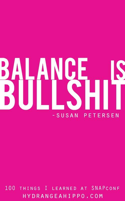 SNAP-Balance-Is-Bullshit-Quote-Art-Hydrangea-Hippo-Freshly-Picked