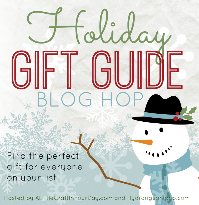 Holiday Gift Guide Blog Hop Badge - hydrangeahippo- alittlecraftinyourday